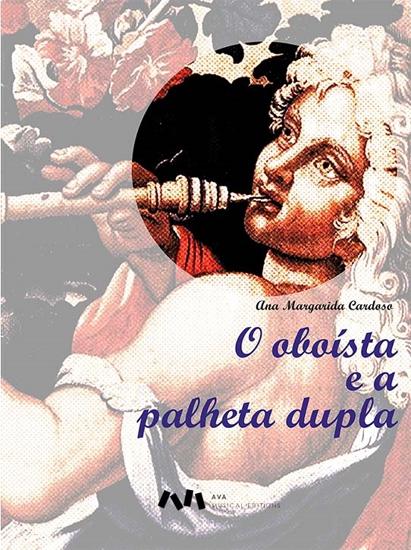 Picture of O OBOÍSTA E A PALHETA DUPLA