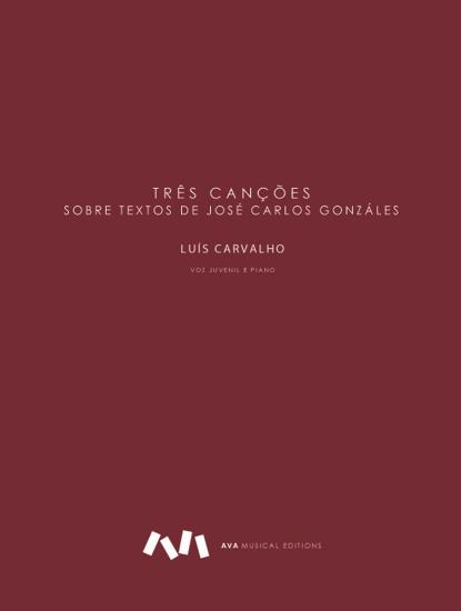 Imagem de Três Canções sobre textos de José Carlos Gonzáles
