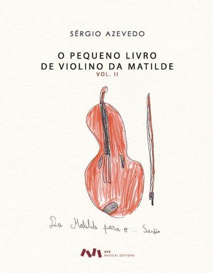 Imagem de O Pequeno Livro de Violino da Matilde, Vol. II