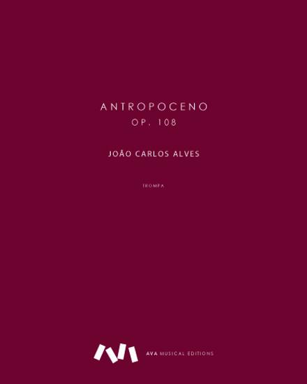 Imagem de Antropoceno, op. 108